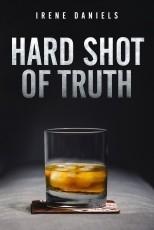 Hard Shot of Truth
