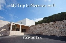 My Trip to Menorca 2018