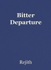 Bitter Departure