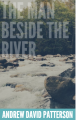 The Man Beside The River (EXCERPT)
