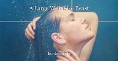 A Large Wolf Like Beast