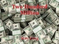 Two Hundred Million