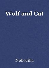 Wolf and Cat