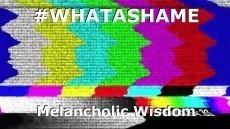 #WHATASHAME