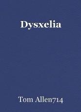 Dysxelia
