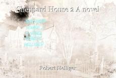 Sheppard House 2 A novel