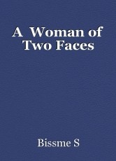 A  Woman of Two Faces