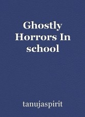 Ghostly Horrors In school