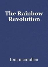 The Rainbow Revolution