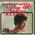 Aretha Franklin - The Day She Recorded R.E.S.P.E.C.T.