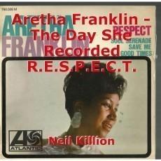 Aretha Franklin - The Day She Recorded R.E.S.P.E.C.T.