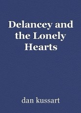 Delancey and the Lonely Hearts