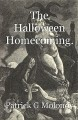 The Halloween Homecoming.