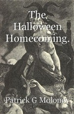 The Halloween Homecoming.
