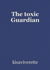 The toxic Guardian