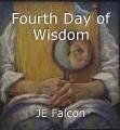 Fourth Day of Wisdom