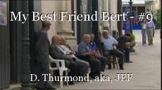 My Best Friend Bert - #9