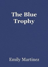The Blue Trophy