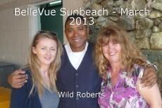 BelleVue Sunbeach - March 2013
