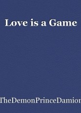 Love is a Game