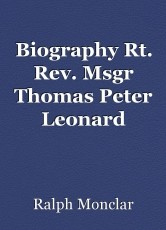 Biography Rt. Rev. Msgr Thomas Peter Leonard
