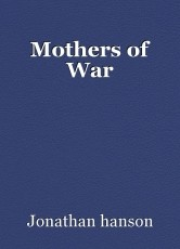 Mothers of War