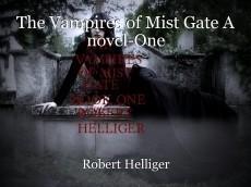 The Vampires of Mist Gate A novel-One
