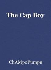 The Cap Boy