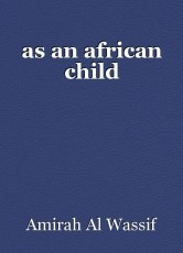 as an african child