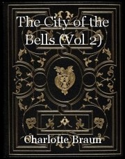 The City of the Bells (Vol 2)