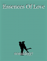 Essences Of Love