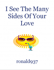 I See The Many Sides Of Your Love