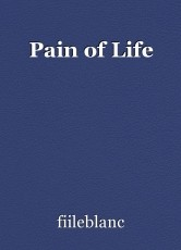 Pain of Life