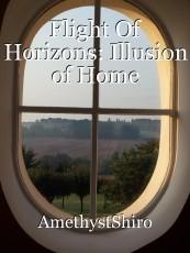Flight Of Horizons: Illusion of Home