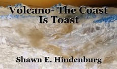 Volcano- The Coast Is Toast