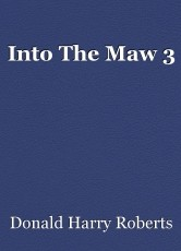 Into The Maw 3