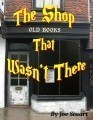 The Shop That Wasn't There