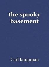 the spooky basement