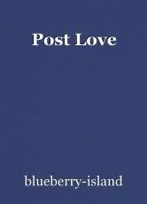 Post Love