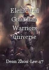 Elemental Guardian Warriors universe episode 3