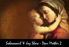 Dear Mother 2 ft. Joy Shaw