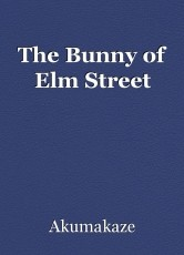 The Bunny of Elm Street