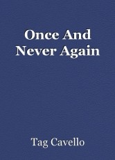 Once And Never Again