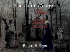 The Church A novel