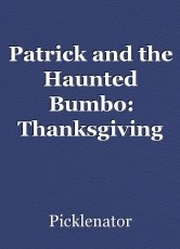 Patrick and the Haunted Bumbo: Thanksgiving Special