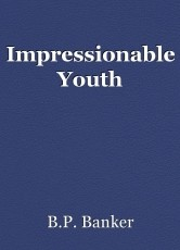 Impressionable Youth