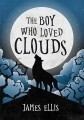 The Boy Who Loved Clouds ( 2017 )