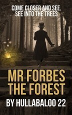 Mr Forbes 7. The Forest