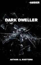 Dark Dweller