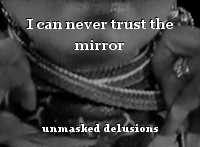 I can never trust the mirror
